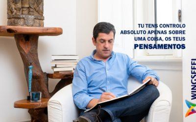 A ÚNICA COISA SOBRE A QUAL TENS CONTROLO ABSOLUTO