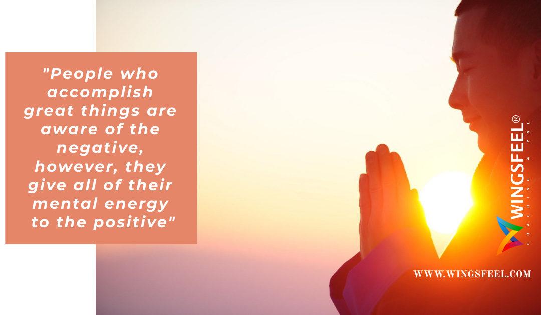 CONSCIÊNCIA DO NEGATIVO vs ENERGIA MENTAL POSITIVA